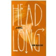 Interview with Ron MacLean, author of Headlong
