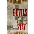 Interview with Pamela DiFrancesco, author of The Devils That Have Come to Stay