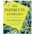 The Papercuts Anthology