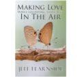 Making Love While Levitating Three Feet in the Air
