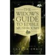 The Widow's Guide to Edible Mushrooms